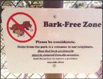 Controversial 'Bark-Free Zone' sign goes up – and then comes down again